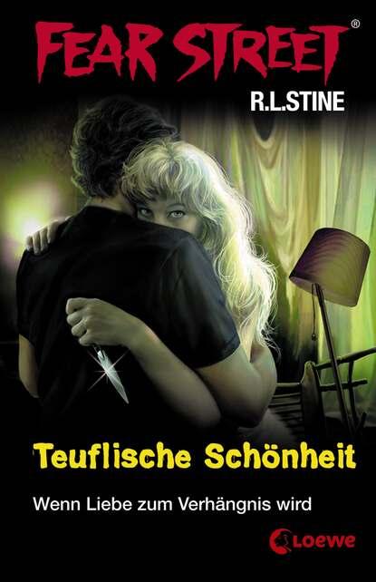 Р. Л. Стайн Fear Street 21 - Teuflische Schönheit р л стайн добро пожаловать в мертвый дом