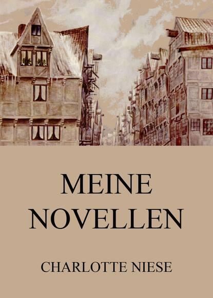 Charlotte Niese Meine Novellen petersburger novellen