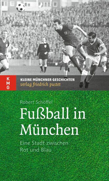 Robert Schöffel Fußball in München de phazz münchen