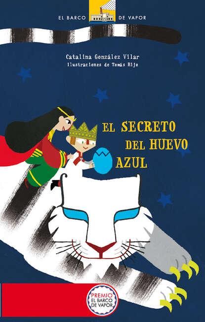 Catalina González Vilar El secreto del huevo azul marcelo sain el leviatán azul