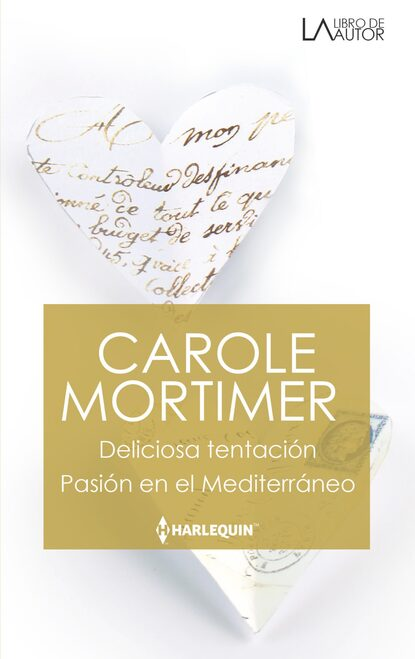 Кэрол Мортимер Deliciosa tentación - Pasión en el mediterráneo недорого