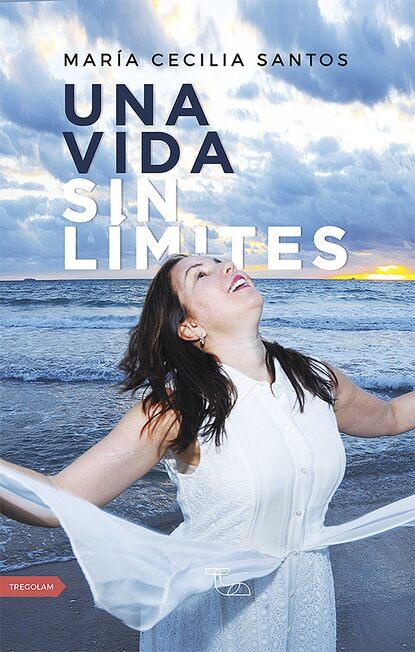 María Cecilia Santos Una vida sin límites недорого