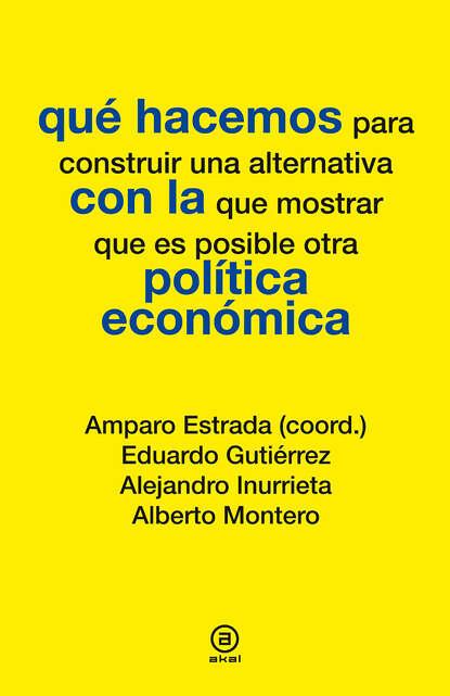 alejandro sarbach ferriol filosofar con jvenes Alejandro Inurrieta Qué hacemos con la política económica