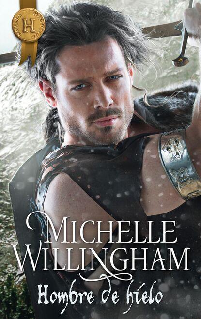 Michelle Willingham Hombre de hielo michelle willingham olvidada por su esposo