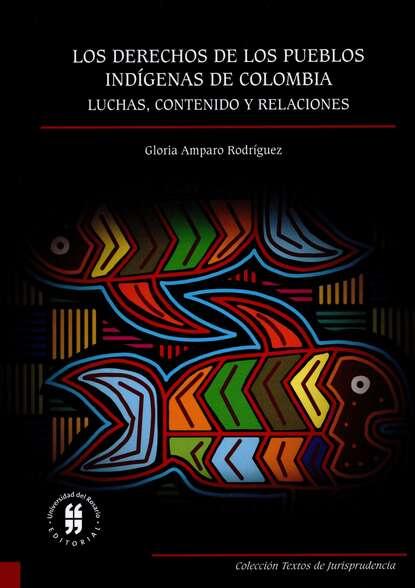 Gloria Amparo Rodríguez Los derechos de los pueblos indígenas carlos zolla la unam y los pueblos indígenas