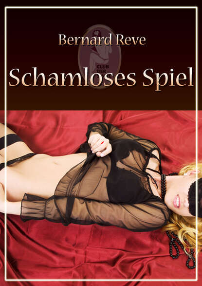 Bernard Reve Schamloses Spiel недорого