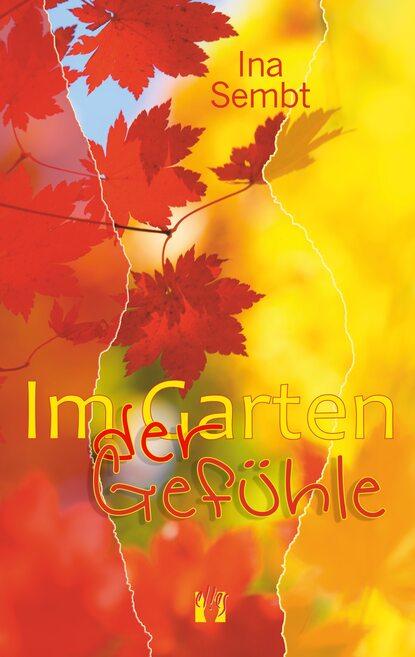 Ina Sembt Im Garten der Gefühle ina haller gift im aargau