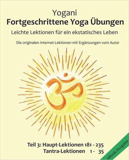 Yogani Fortgeschrittene Yoga Übungen - Teil 3 yogani selbst analyse