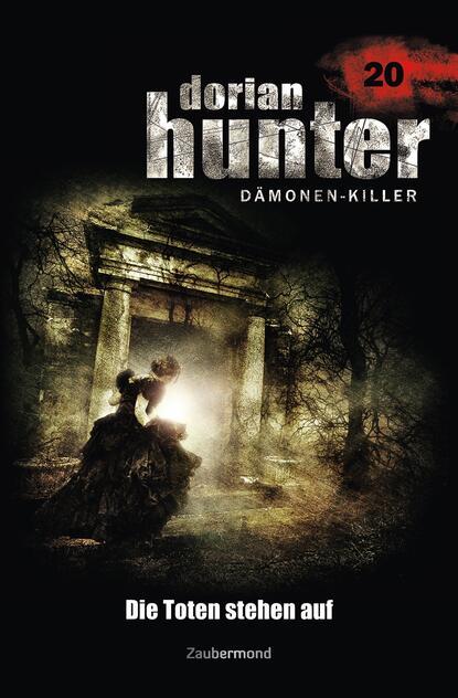 Ernst Vlcek Dorian Hunter 20 - Die Toten stehen auf ernst vlcek dorian hunter 9 sieg der schwarzen magie