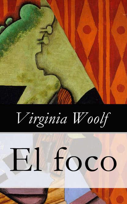 Virginia Woolf El foco virginia woolf virginia woolf bbc radio drama collection