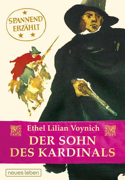 Фото - Этель Лилиан Войнич Der Sohn des Kardinals maurus jókai zoltán karpáthi der sohn des nabob