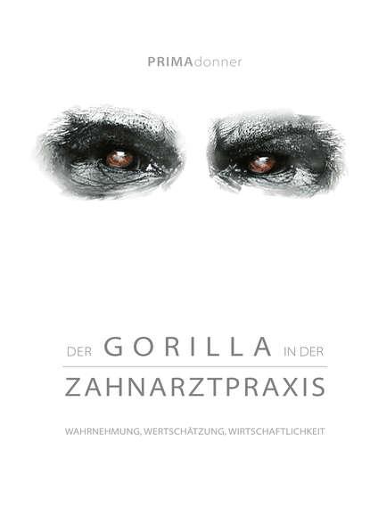 Henny Deda Der Gorilla in der Zahnarztpraxis