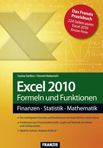 Фото - Hiroshi Nakanishi Excel 2010 Formeln und Funktionen в к алиев excel 2010 – проще простого