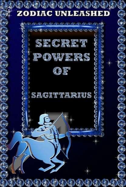 Juergen Beck Zodiac Unleashed - Sagittarius cecil lewis sagittarius rising