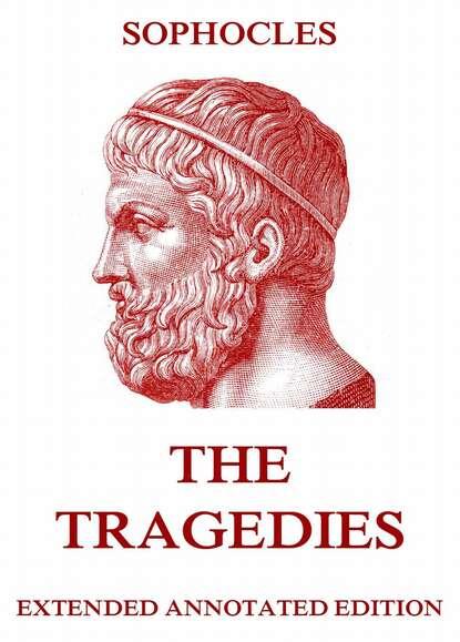 Sophocles The Tragedies sophocles the tragedies