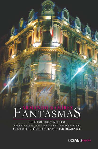 Armando Ramírez Fantasmas недорого