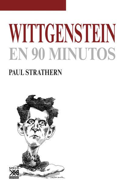 Фото - Paul Strathern Wittgenstein en 90 minutos paul strathern maquiavelo en 90 minutos