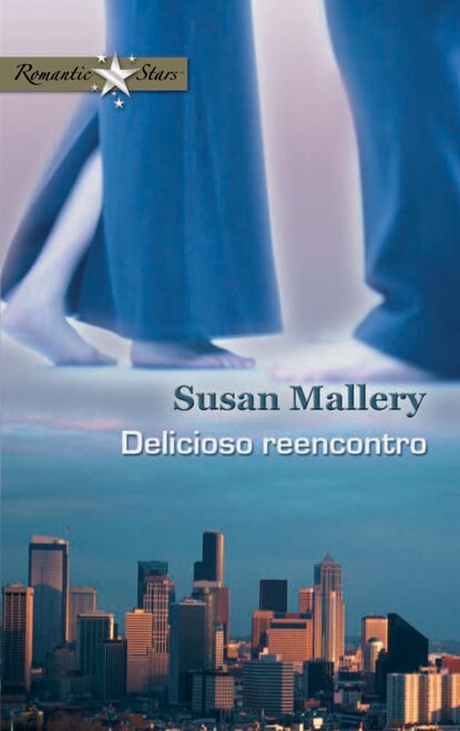 Susan Mallery Delicioso reencontro недорого