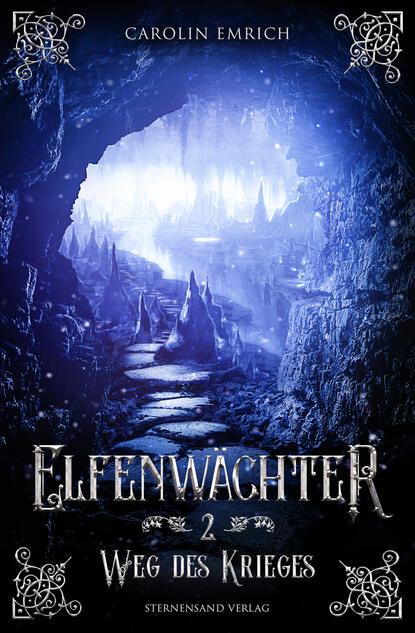 Carolin Emrich Elfenwächter (Band 2): Weg des Ordens недорого