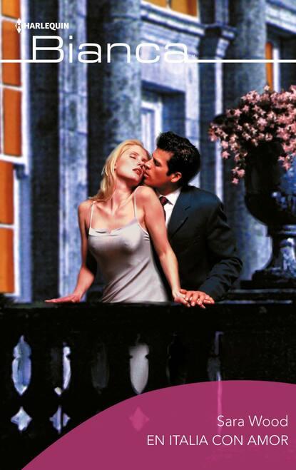 Sara Wood En italia con amor