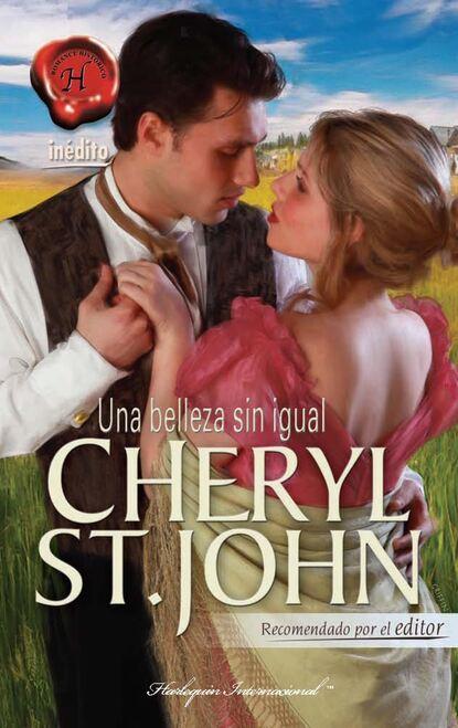 Cheryl St. John Una belleza sin igual недорого