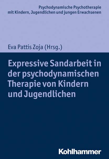 Группа авторов Expressive Sandarbeit in der psychodynamischen Therapie von Kindern und Jugendlichen egon garstick väter in der psychodynamischen psychotherapie mit kindern und jugendlichen