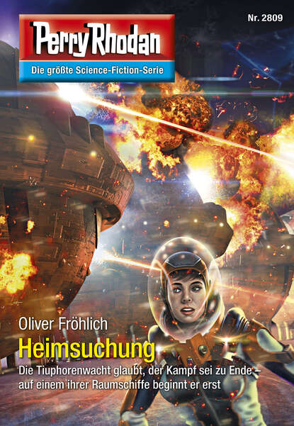 Oliver Frohlich Perry Rhodan 2809: Heimsuchung недорого