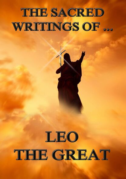 Фото - Leo the Great The Sacred Writings of Leo the Great james leo garrett jr the collected writings of james leo garrett jr 1950–2015 volume three