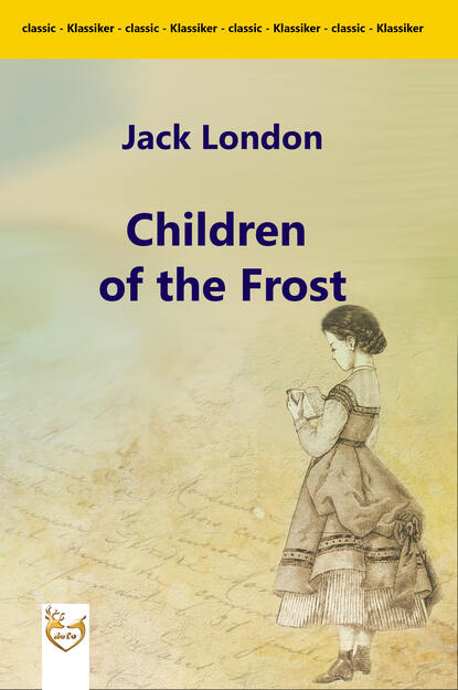 Фото - Jack London Children of the Frost london j children of the frost
