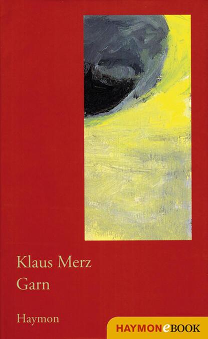 Klaus Merz Garn klaus merz der argentinier
