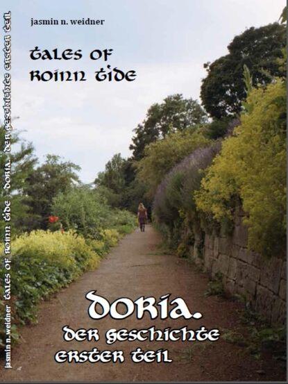 Jasmin N. Weidner Tales of roinn tide - doria. Der Geschichte erster teil flix faust der tragodie erster teil