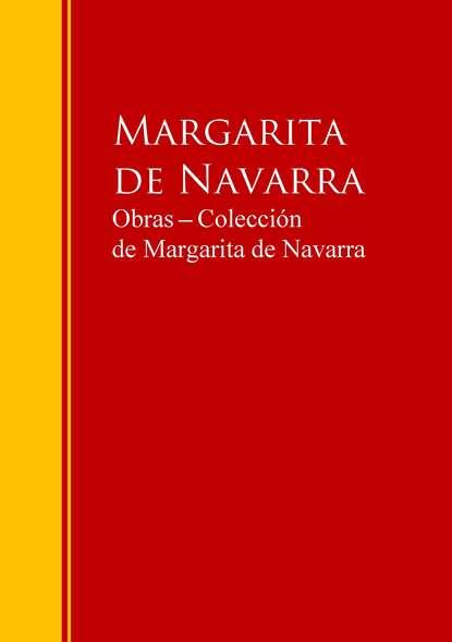 Margarita de Navarra Obras ─ Colección de Margarita de Navarra margarita garcía robayo orquídeas