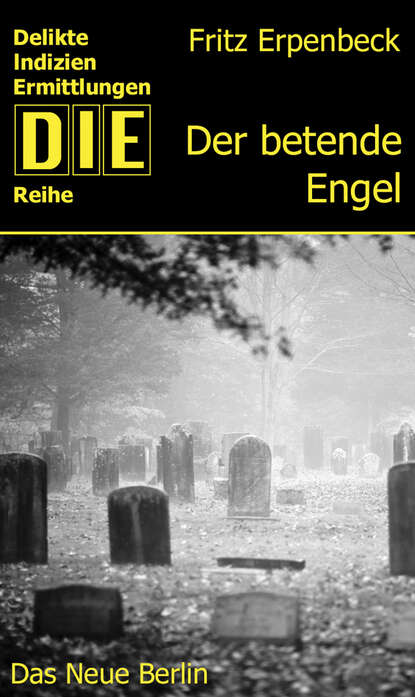 Фото - Fritz Erpenbeck Der betende Engel fritz erpenbeck der tote auf dem thron