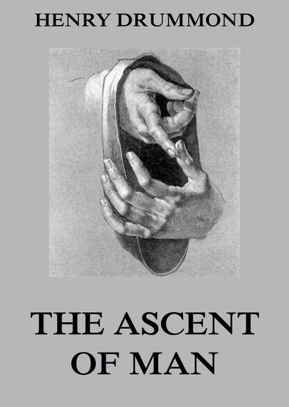 Фото - Henry Drummond The Ascent Of Man henry drummond henry drummond ultimate collection