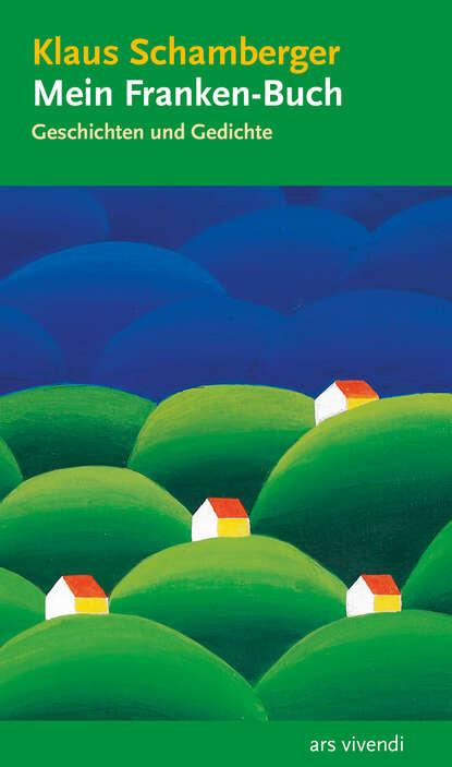 Klaus Schamberger Mein Franken-Buch (eBook) mein erstes buch vom weihnachtsmann