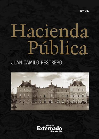 Juan Camilo Restrepo Hacienda Pública juan camilo restrepo hacienda pública 11 edición