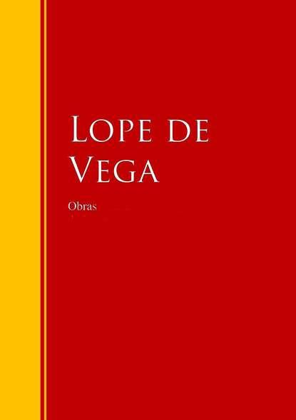 Лопе де Вега Obras de Lope de Vega крис де бург chris de burgh home