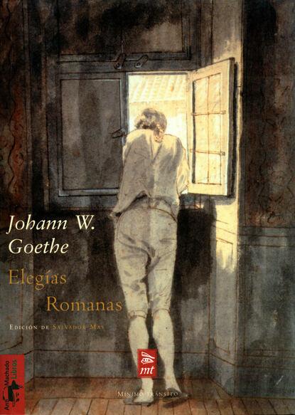 Фото - Иоганн Вольфганг фон Гёте Elegías Romanas иоганн вольфганг фон гёте поэзия