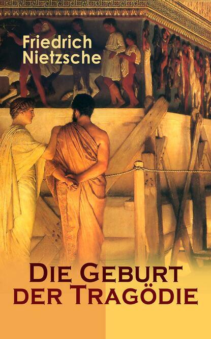 Friedrich Nietzsche Die Geburt der Tragödie friedrich nietzsche friedrich nietzsche zur genealogie der moral