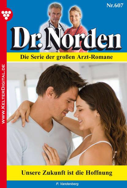 Dr. Norden 607 – Arztroman