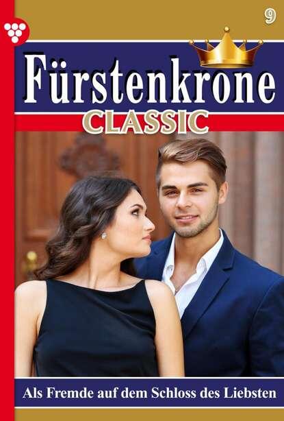 Sonata von Hohenbrunn Fürstenkrone Classic 9 – Adelsroman caroline von steineck fürstenkrone 128 – adelsroman