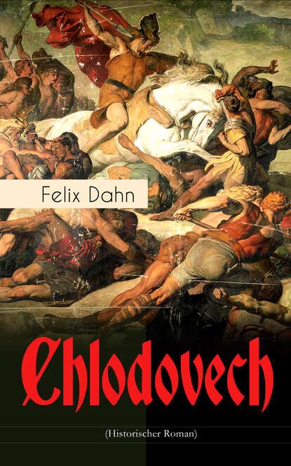 Felix Dahn Chlodovech (Historischer Roman) недорого