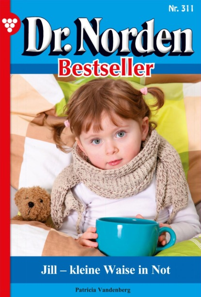 Patricia Vandenberg Dr. Norden Bestseller 311 – Arztroman недорого