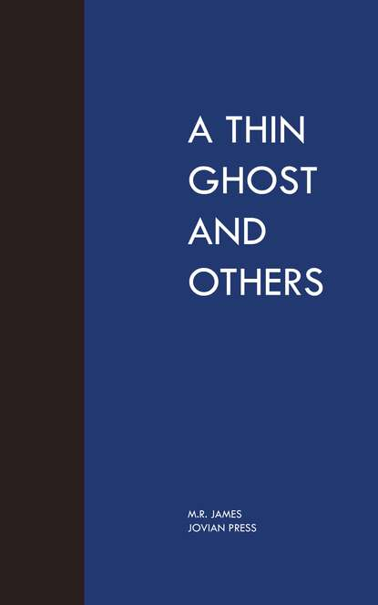 M. R. James A Thin Ghost and Others morgan r thin air