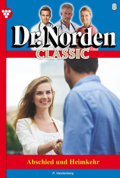 Dr. Norden Classic 8 – Arztroman