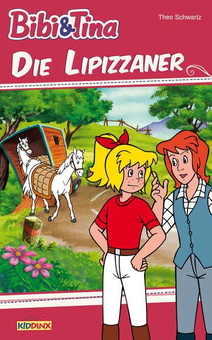 Theo Schwartz Bibi & Tina - Die Lipizzaner недорого