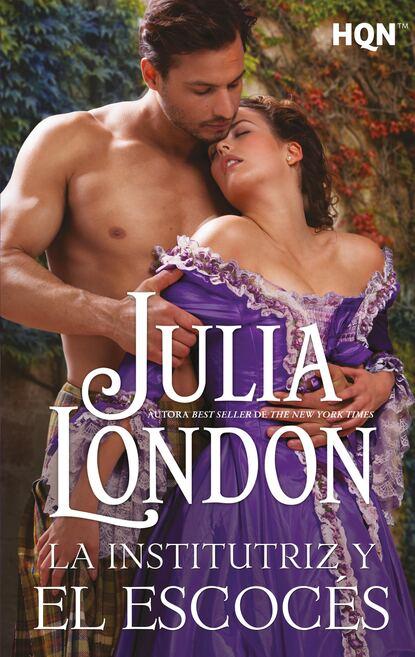 Фото - Julia London La institutriz y el escocés julia london trampa a un caballero