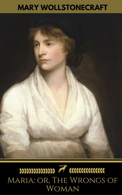 Mary Wollstonecraft Maria: or, The Wrongs of Woman (Golden Deer Classics) недорого