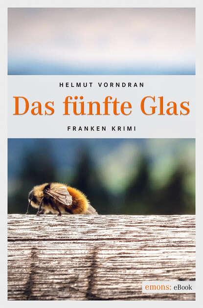 Helmut Vorndran Das fünfte Glas philipp vandenberg das fünfte evangelium