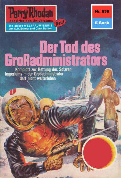 Kurt Mahr Perry Rhodan 639: Der Tod des Großadministrators недорого
